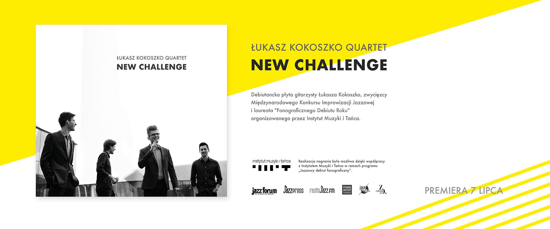 Łukasz Kokoszko Quartet - New Challenge