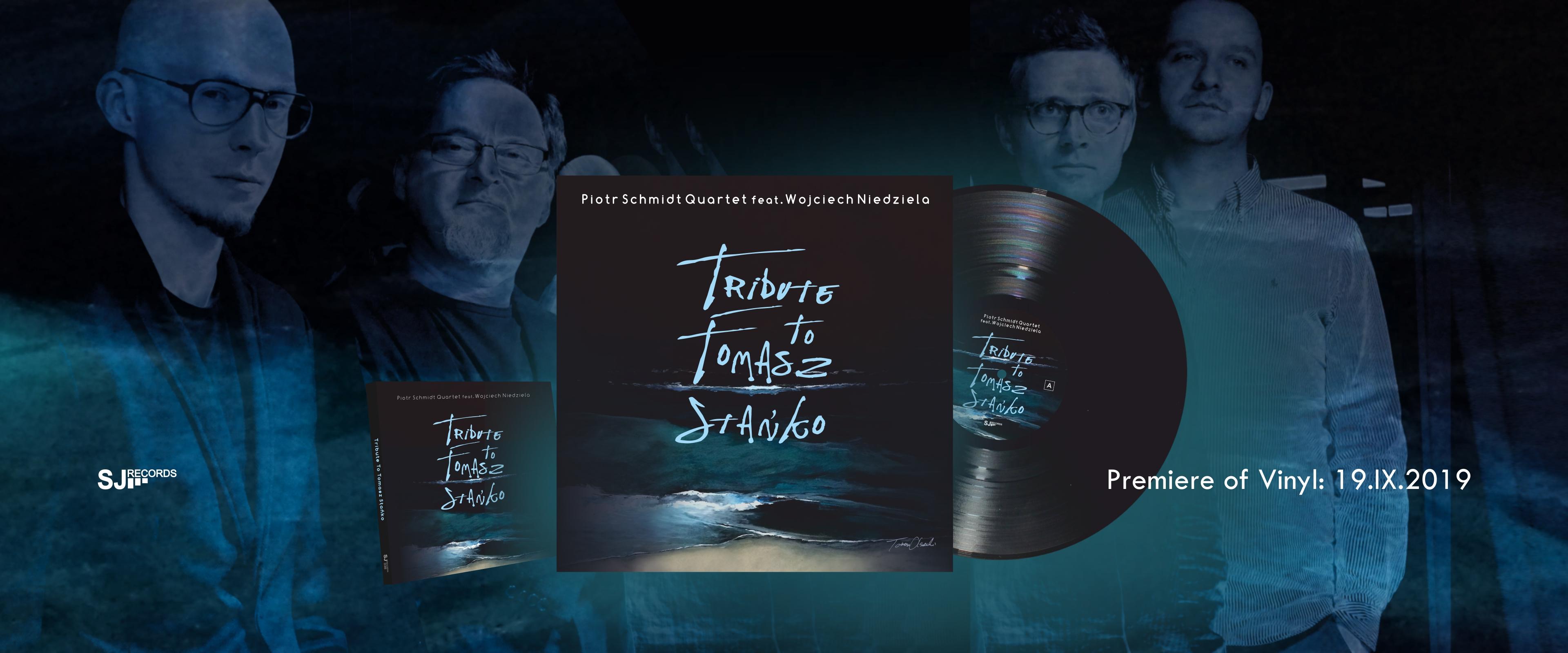 Piotr Schmidt Quartet - winyl - Tribute to Tomasz Stańko