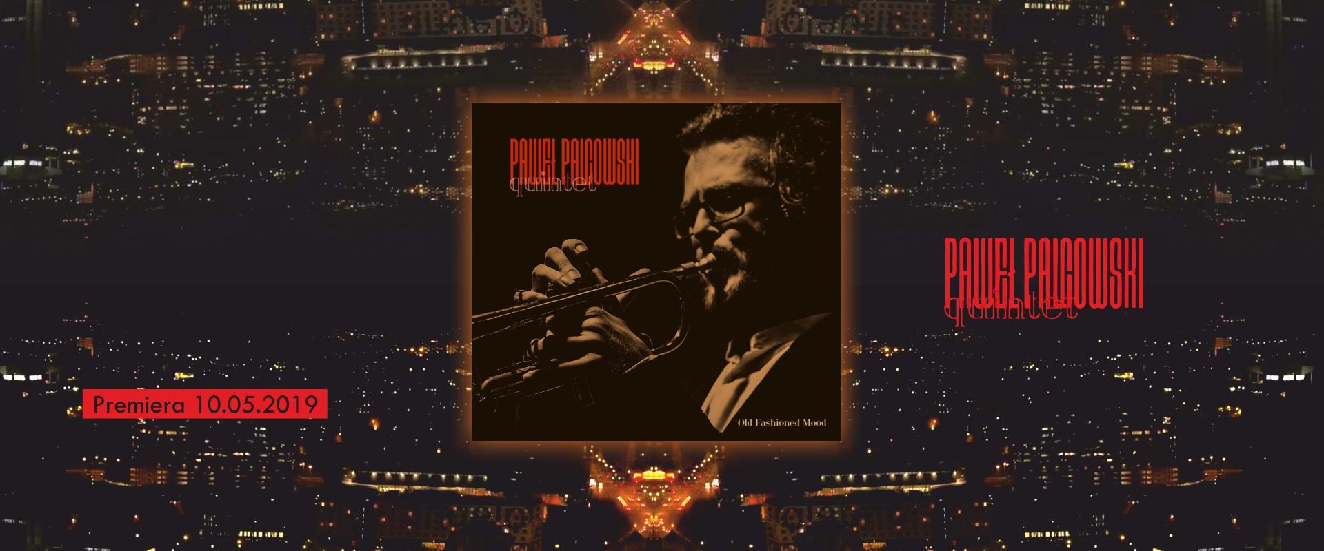 Paweł Palcowski Quintet - Old Fashioned Mood slide