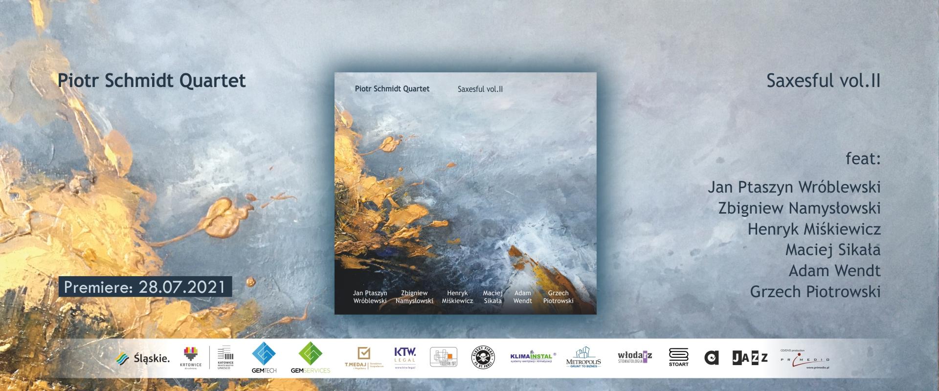 Piotr Schmidt Quartet - Saxesful vol. II alt