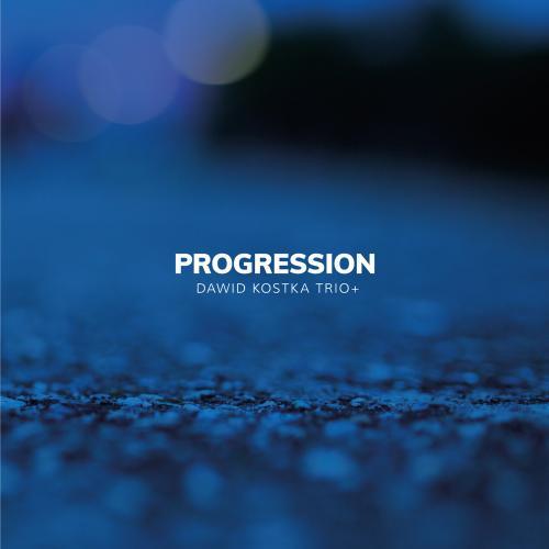 Dawid Kostka Trio+ Progression