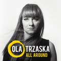 Cover Picture Ola Trzaska - All Around