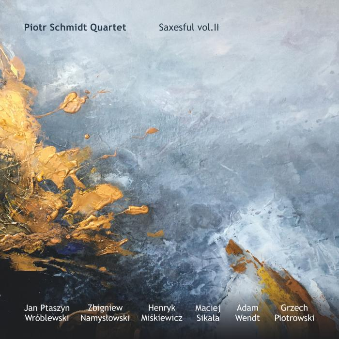 Piotr Schmidt Quartet - Saxesful vol. II - cover
