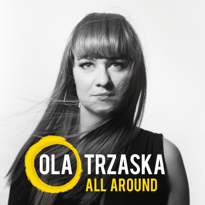 Ola Trzaska - All Around