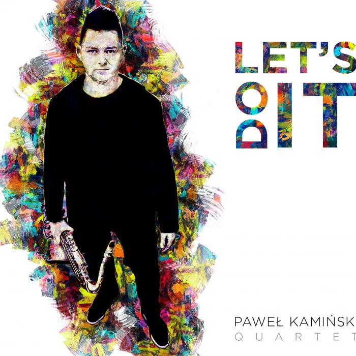 Paweł Kamiński Quartet - Let's Do It - cover